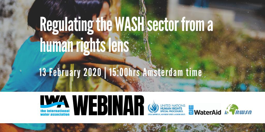 Regulating the WASH sector from a human rights lens – IWA/RWSNwebinar